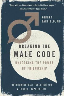 Breaking the Male Code av Robert Garfield (Heftet)