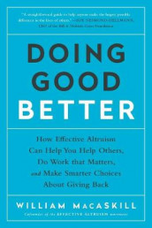Doing Good Better av William Macaskill (Heftet)