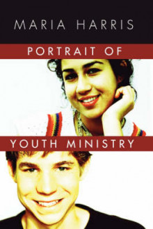 Portrait of Youth Ministry av Maria Harris (Heftet)