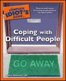The Complete Idiot's Guide to Coping with Difficult People av Arlene Matthews (Heftet)