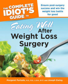 Complete Idiot's Guide To Eating Well After Weight Loss Surgery av Margaret M. Furtado og Joseph Ewing (Heftet)