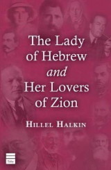 Omslag - The Lady of Hebrew and Her Lovers of Zion