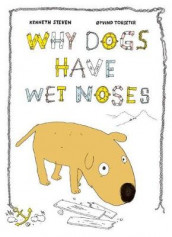 Why Dogs Have Wet Noses av Kenneth Steven og Oyvind Torseter (Innbundet)