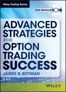 Advanced Strategies for Option Trading Success av James B. Bittman (Digitalt uspesifisert)