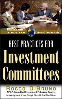 Best Practices for Investment Committees av Rocco DiBruno (Heftet)