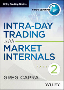 Intra-Day Trading with Market Internals II av Greg Capra (Digitalt uspesifisert)