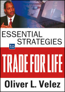 Essential Strategies to Trade for Life av Oliver L. Velez (Digitalt uspesifisert)