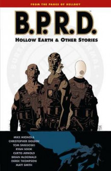 B.p.r.d. Volume 1: The Hollow Earth And Other Stories av Mike Mignola (Heftet)