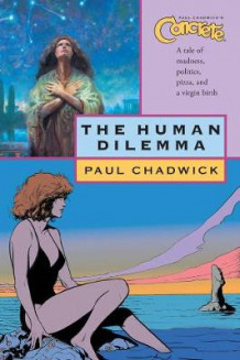 Concrete Volume 7: The Human Dilemma av Paul Chadwick (Heftet)