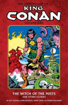 Chronicles of King Conan Volume 1: The Witch of the Mists and Other Stories av Roy Thomas (Heftet)