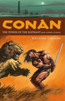 Conan Volume 3: The Tower of the Elephant and Other Stories av Kurt Busiek (Heftet)