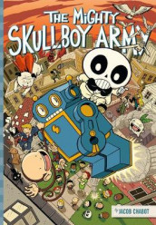 The Mighty Skullboy Army Volume 1 av Jacob Chabot (Heftet)