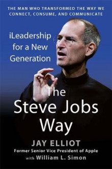 The Steve Jobs Way av Jay Elliot og William L. Simon (Heftet)