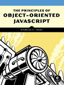 The Principles of Object-Oriented JavaScript av Nicholas C. Zakas (Heftet)