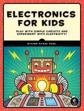 Electronics For Kids av Oyvind Nydal Dahl (Heftet)