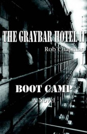 The Graybar Hotel II / Boot Camp av Rob Chapman (Heftet)