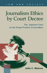 Omslag - Journalism Ethics by Court Decree