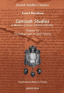 Genizah Studies in Memory of Doctor Solomon Schechter: Liturgical and Secular Poerty (Volume 3) av Israel Davidson og Rabbi Burton L. Visotzky (Innbundet)