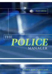 The Police Manager av Ronald G. Lynch og Scott R. Lynch (Heftet)