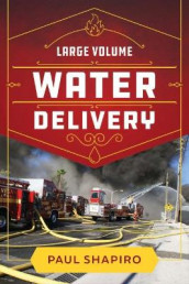 Large Volume Water Delivery av Paul Shapiro (Innbundet)