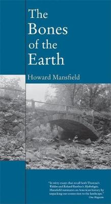 Bones of the Earth av Howard Mansfield (Heftet)