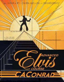 Advanced Elvis Course av C. A. Conrad (Heftet)
