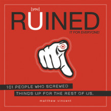 [you] Ruined it for Everyone! av Matthew Vincent (Heftet)
