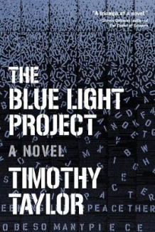 Blue Light Project av Timothy Taylor (Heftet)
