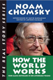 How the World Works av Noam Chomsky (Heftet)