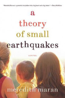 A Theory of Small Earthquakes av Meredith Maran (Heftet)