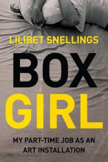 Box Girl av Lilibet Snellings (Heftet)