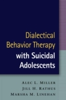 Dialectical Behavior Therapy with Suicidal Adolescents av Alec L. Miller, Jill H. Rathus og Marsha M. Linehan (Innbundet)
