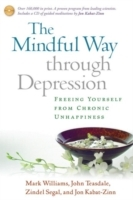 The Mindful Way through Depression av Jon Kabat-Zinn, Zindel Segal, John Teasdale og J. Mark G. Williams (Innbundet)