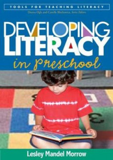 Developing Literacy in Preschool av Lesley Mandel Morrow (Heftet)