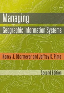 Managing Geographic Information Systems av Nancy J. Obermeyer og Jeffrey K. Pinto (Innbundet)