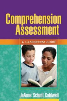 Comprehension Assessment av JoAnne Schudt Caldwell (Heftet)