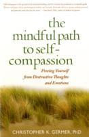 The Mindful Path to Self-Compassion av Christopher Germer (Heftet)