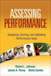 Assessing Performance av Belita Gordon, Robert L. Johnson og James A. Penny (Heftet)