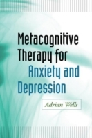 Metacognitive Therapy for Anxiety and Depression av Adrian Wells (Innbundet)