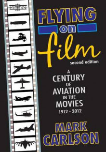 Flying on Film av Mark Carlson (Heftet)