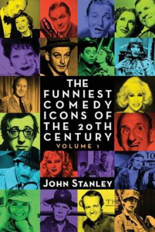 The Funniest Comedy Icons of the 20th Century, Volume 1 av Paul Stanley og John Stanley (Heftet)