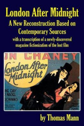 London After Midnight av Thomas Mann (Heftet)