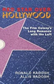 Red Star Over Hollywood av Ronald Radosh (Heftet)