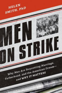 Men on Strike av Helen Smith (Heftet)
