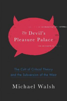 The Devil's Pleasure Palace av Michael Walsh (Innbundet)