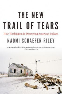 The New Trail of Tears av Naomi Schaefer Riley (Innbundet)