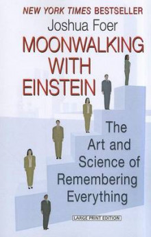 Moonwalking with Einstein av Joshua Foer (Heftet)
