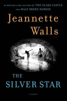 The Silver Star av Jeannette Walls (Heftet)
