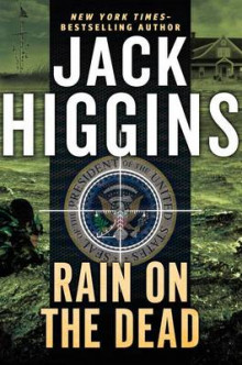 Rain on the Dead av Jack Higgins (Heftet)