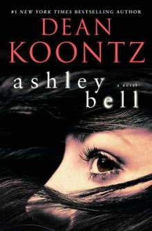 Ashley Bell av Dean R Koontz (Heftet)